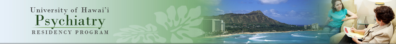 University of Hawaii Psychiatry Residency Program